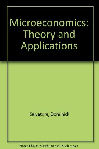 9780024053206: Microeconomics: Theory and Applications