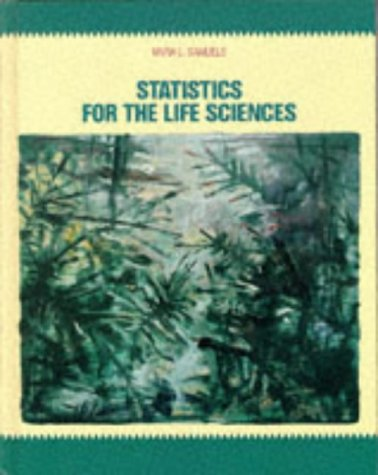 9780024055019: Statistics for the Life Sciences