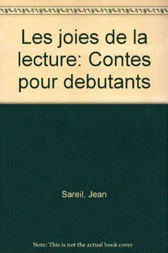 9780024059208: Les joies de la lecture: Contes pour debutants (French Edition)