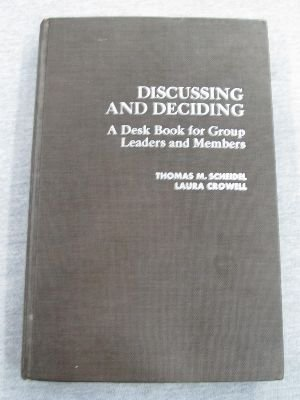 9780024067500: Discussing and Deciding - A Desk Book for Group Leaders and Members