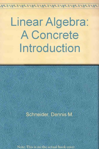 9780024069108: Linear Algebra: A Concrete Introduction