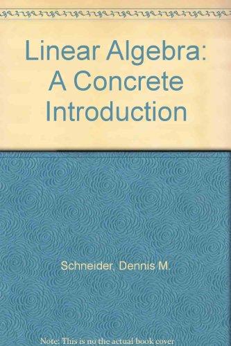 9780024069108: Linear Algebra: A Concrete Introduction