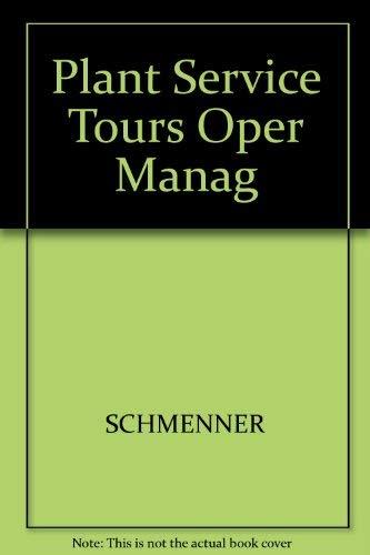9780024073846: Plant Service Tours Oper Manag
