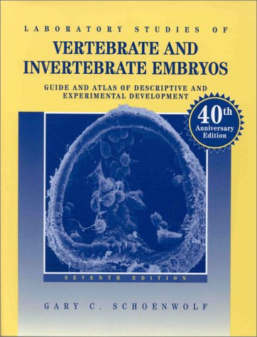 9780024076021: Laboratory Studies of Vertebrate and Invertebrate Embryos: Guide and Atlas of Descriptive and Experimental Development