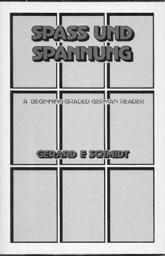 Spass und Spannung: A beginning graded German reader (German Edition): Schmidt, Gerard F
