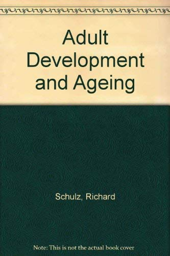 9780024077707: Adult Development and Ageing