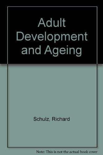 9780024077813: Adult Development and Aging: Myths and Emerging Realities