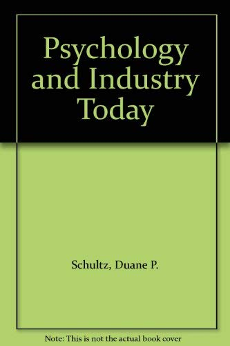 9780024080202: Psychology and Industry Today