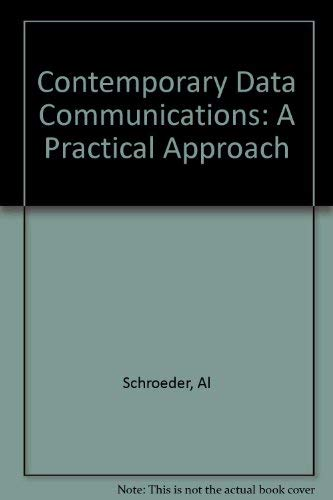 9780024080219: Contemporary Data Communications: A Practical Approach
