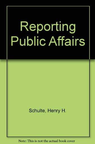 9780024080400: Reporting Public Affairs