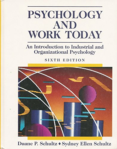 9780024080912: Psychology Work Today