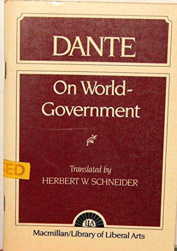 9780024082602: On World Government (De Monarchia)