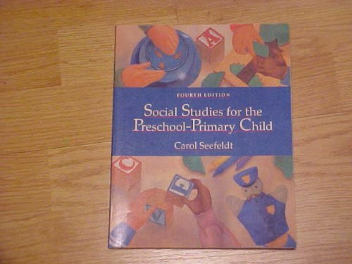 9780024084514: Social Studies for the Preschool-Primary Child