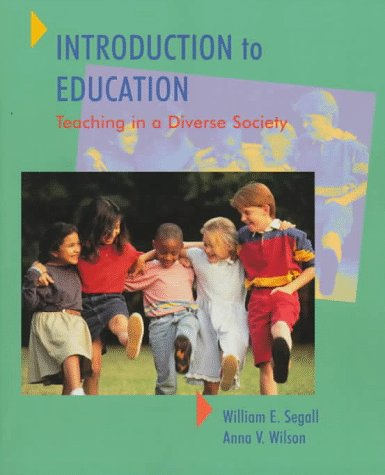 9780024087119: Introduction to Education: Teaching in a Diverse Society
