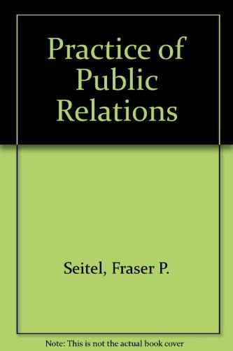 9780024088307: Practice of Public Relations