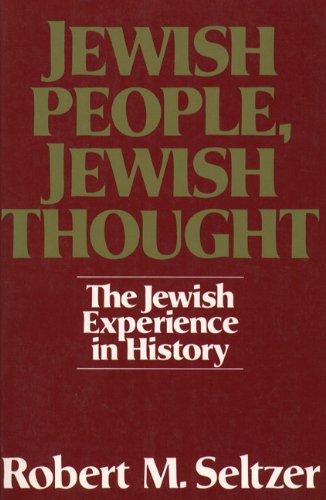 Jewish People, Jewish Thought : The Jewish: Seltzer, Robert M.