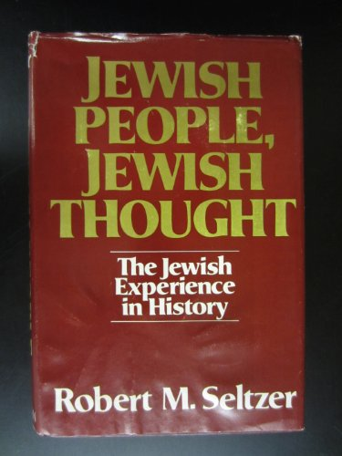 9780024089502: Jewish People, Jewish Thought: The Jewish Experience in History