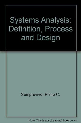 9780024089809: Systems Analysis: Definition, Process and Design