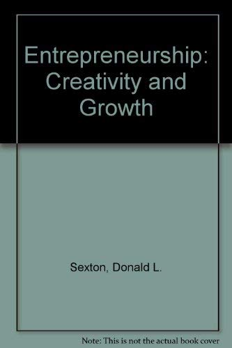 9780024093202: Entrepreneurship: Creativity and Growth (Macmillan series in entrepreneurship)