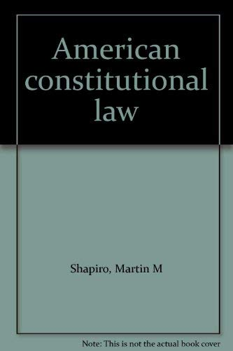 9780024095701: American constitutional law