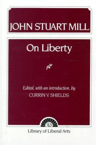 On Liberty: John Stuart Mill;