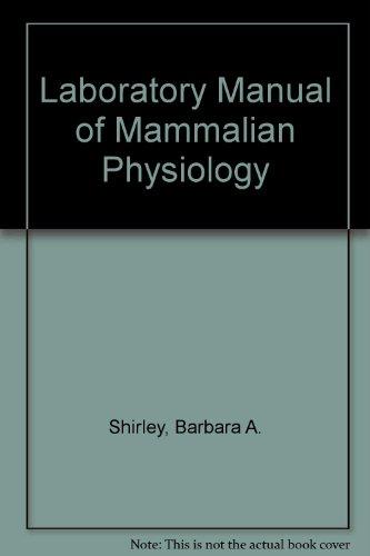 9780024097606: Laboratory Manual of Mammalian Physiology