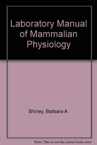 9780024097705: Laboratory Manual of Mammalian Physiology
