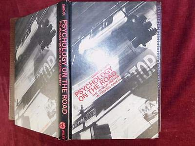 9780024100801: Psychology on the Road: The Human Factor in Traffic Safety