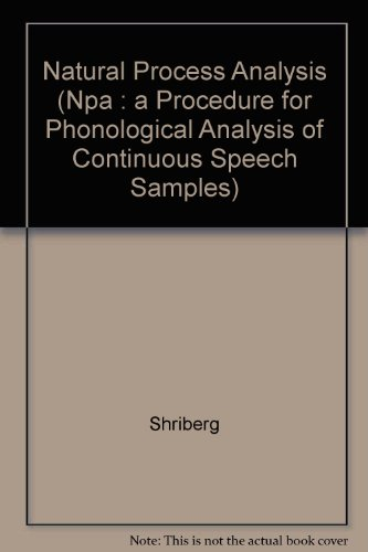 9780024102201: Natural Process Analysis (Npa : a Procedure for Phonological Analysis of Continuous Speech Samples)