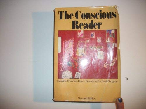 9780024103208: The conscious reader: Readings past and present