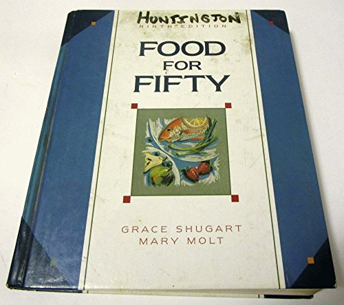 9780024103413: Food for Fifty: 9th edition