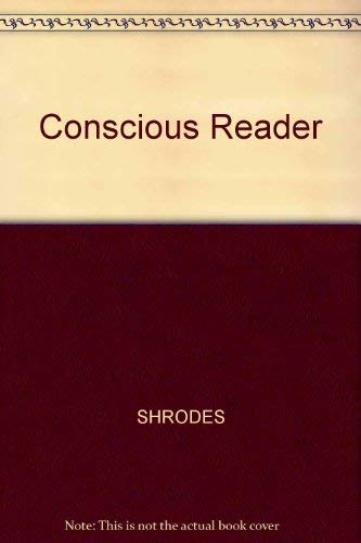 9780024103505: The Conscious Reader