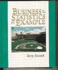 9780024104410: Business Statistics by Example