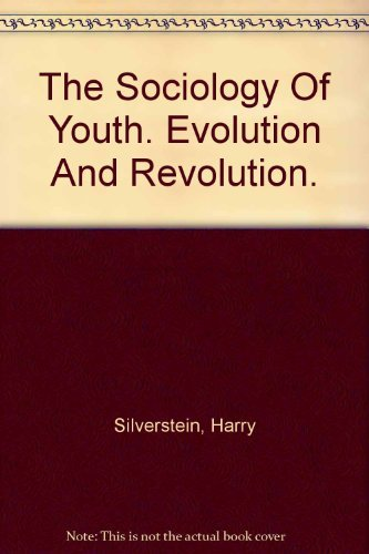 9780024105103: Sociology of Youth: Evolution and Revolution