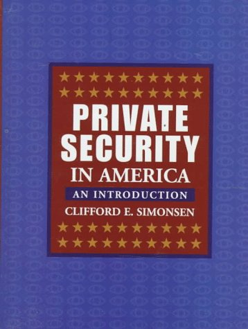 9780024105349: Private Security in America: An Introduction