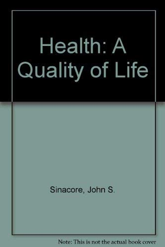 9780024107008: Health: A Quality of Life