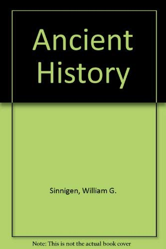 9780024108104: Ancient History, from Prehistoric Times to the Death of Justinian