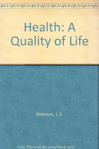 9780024108203: Health: A Quality of Life