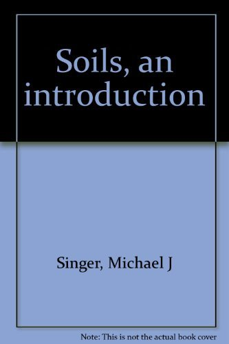 9780024108609: Soils: An Introduction