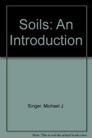 9780024108654: Soils: An Introduction