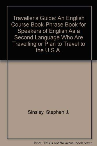 9780024110350: Traveller's Guide: An English Course Book-Phrase Book for Speakers of English As a Second Language Who Are Travelling or Plan to Travel to the U.S.A.