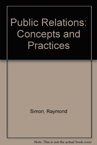 9780024110701: Public Relations: Concepts and Practices