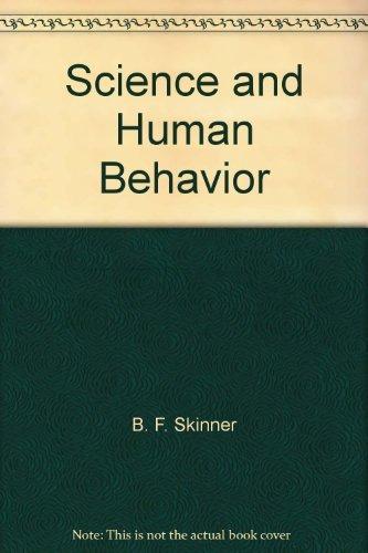 9780024112705: Science and Human Behavior.