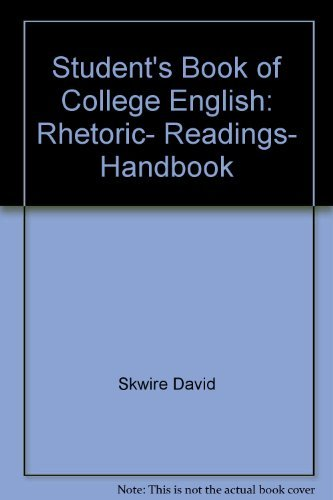 9780024115300: Student's book of college English: Rhetoric, readings, handbook