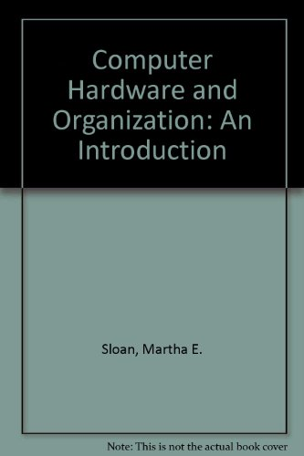 9780024115706: Computer Hardware and Organization: An Introduction