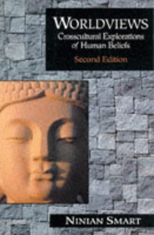 9780024120311: Worldviews: Cross Cultural Explorations of Human Beliefs
