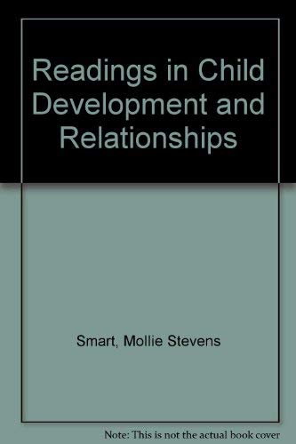 9780024121103: Readings in Child Development and Relationships