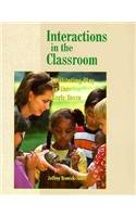 9780024125118: Interactions in the Classroom: Facilitating Play in the Early Years
