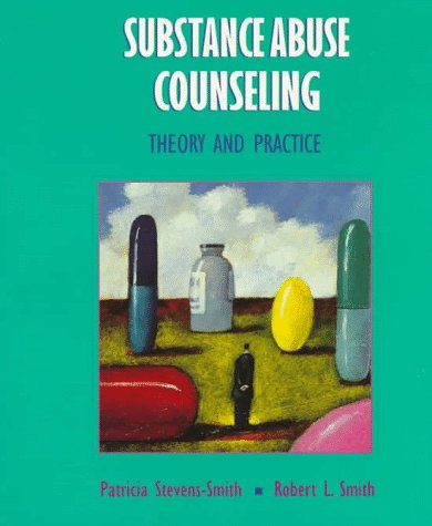 9780024125323: Substance Abuse Counseling: Theory and Practice