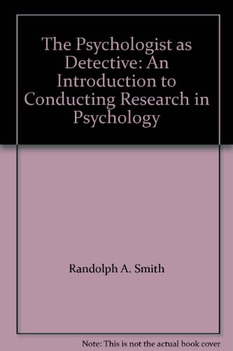 9780024125828: The Psychologist as Detective: An Introduction to Conducting Research in Psychology